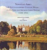 Cover of Newstead Abbey: a Nottinghamshire Country House: its Owners and Architectural History 1540-1931